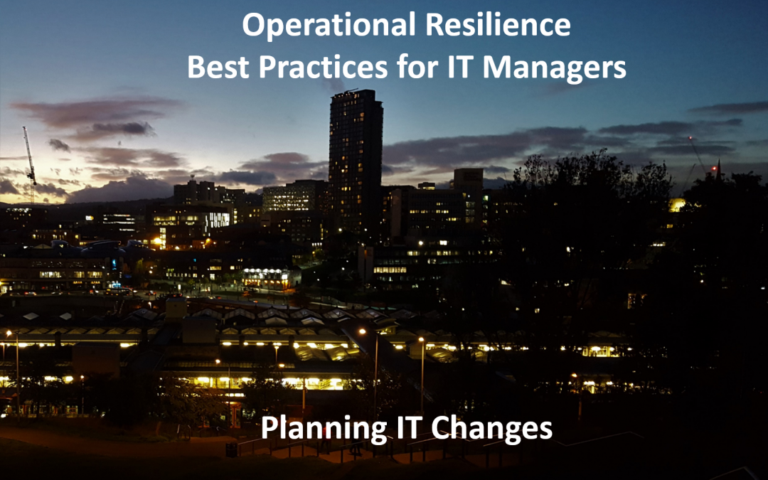 Best practices for planning IT changes