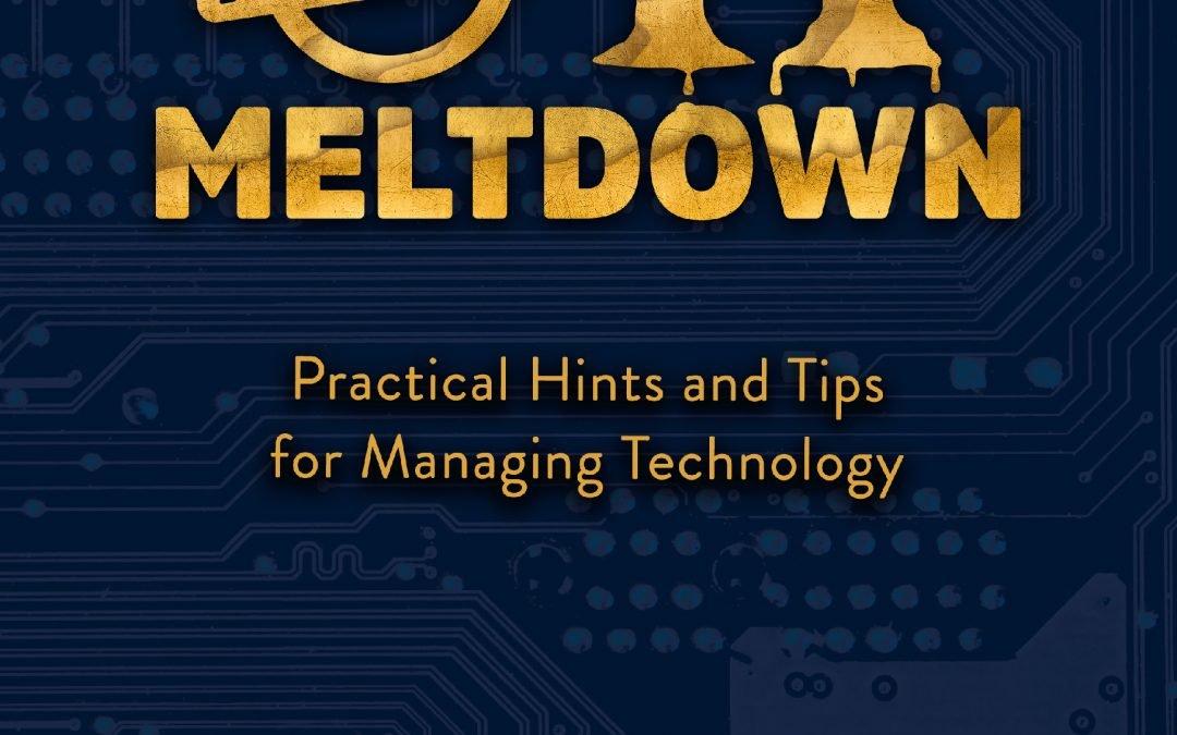 Avoiding IT Meltdown