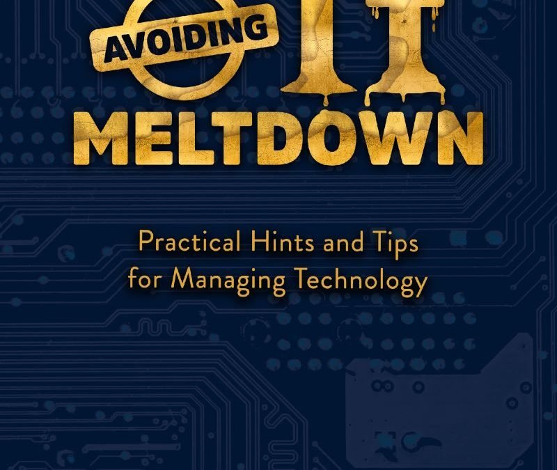 Avoiding IT Meltdown